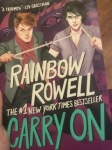 The #1 New York Times Bestseller Carry On by Rainbow Rowell