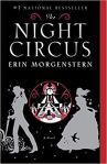 The Night Circus: A Novel by Erin Morgenstern