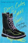 "Dress Codes for Small Towns by Courtney Stevens: ""Just friends"" is easier. But is it better?"