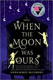 When the Moon Was Ours.jpg