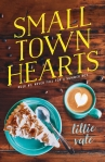 Small Town Hearts by Lillie Vale: Rule #1: Never fall for a summer boy.