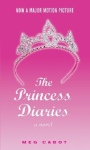 The Princess Diaries: A Novel by Meg Cabot: Now a Major Motion Picture