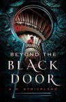 Beyond the Black Door by A. M. Strickland.