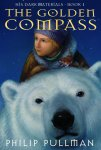 His Dark Materials Book 1: The Golden Compass by Philip Pullman