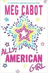 All-American Girl by #1 National Bestselling Author Meg Cabot