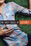 Vast Fields of Ordinary.jpg