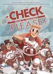 Check, Please! Vol 1: #Hockey by Ngozi Ukazu