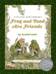 Fiftieth Anniversary Frog and Toad Are Friends by Arnold Lobel