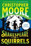 Shakespeare for Squirrels: Large Print Edition by Christopher Moore