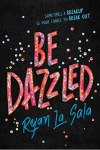 Be Dazzled by Ryan La Sala: Sometimes a breakup is your chance to break out.