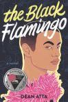 The Black Flamingo: A Novel by Dean Atta