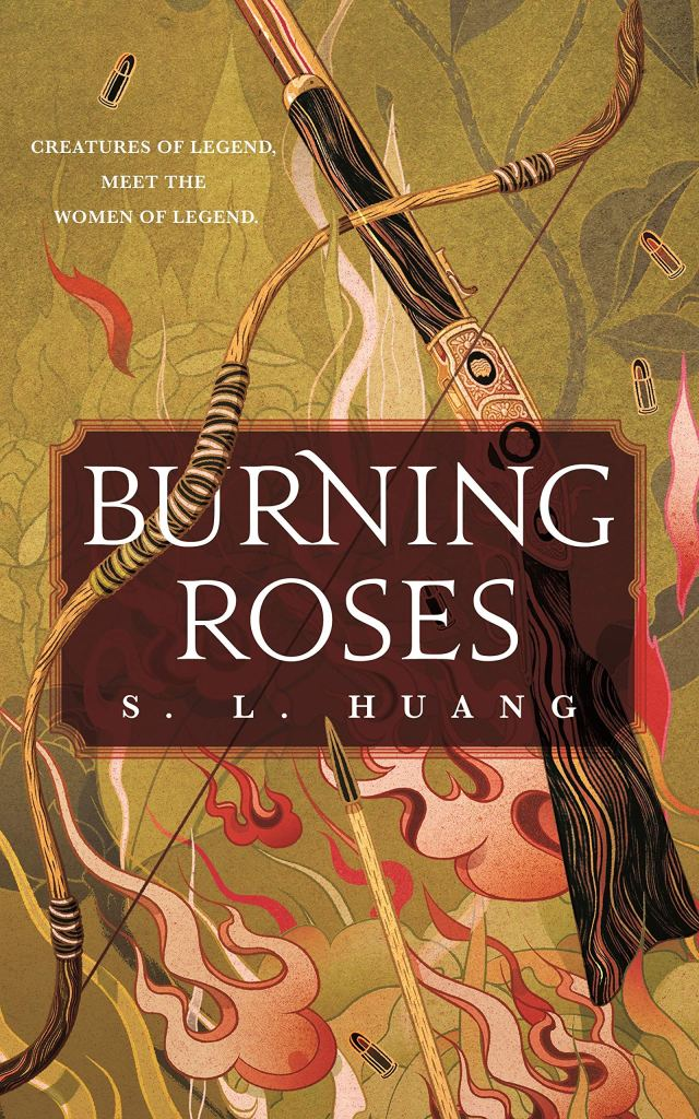 Burning Roses by S. L. Huang