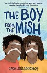 The Boy From the Mish by Gary Lonesborough