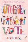 The (Un)Popular Vote by Jasper Sanchez