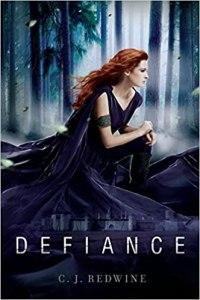 Defiance by C. J. Redwine