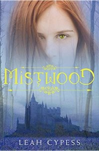 Mistwood by Leah Cypress