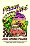 Pizza Girl: A Novel by Jean Kyoung Frazier