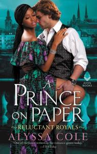 Prince On Paper: Reluctant Royals by Alyssa Cole