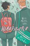 Heartstopper: Volume 1 by Alice Oseman: Boy Meets Boy.
