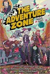 The Adventure Zone: Petals to the Metal by #1 New York Times-bestselling creators Clint McElroy, Griffin McElroy, Justin McElroy, Travis McElroy, and Carey Pietsch