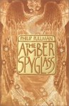 The Amber Spyglass: His Dark Materials Book III by Philip Pullman