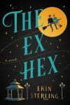 The Ex Hex by Erin Sterling