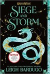 Siege and Storm by #1 New York Times-Bestselling Author Leigh Bardugo