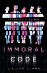 Immoral Code by Lillian Clark: Payback's a glitch
