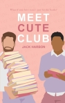 Meet Cute Club by Jack Harbon. Image from Goodreads.
