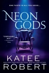 Neon Gods by Katee Robert.