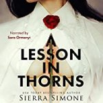 Audiobook for A Lesson in Thorns by Sierra Simone