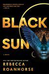 Black Sun by Rebecca Roanhorse. Image from Amazon.