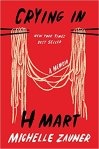 Crying in H Mart by Michelle Zauner. Image from Amazon.