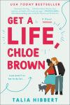 Get a Life, Chloe Brown by Talia Hibbert. Image from Amazon.