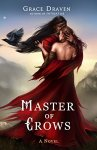Master of Crows by Grace Draven. Image from Amazon.