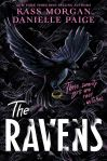 The Ravens by Kass Morgan and Danielle Paige