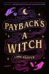 Payback's a Witch by Lana Harper. Image from Goodreads.